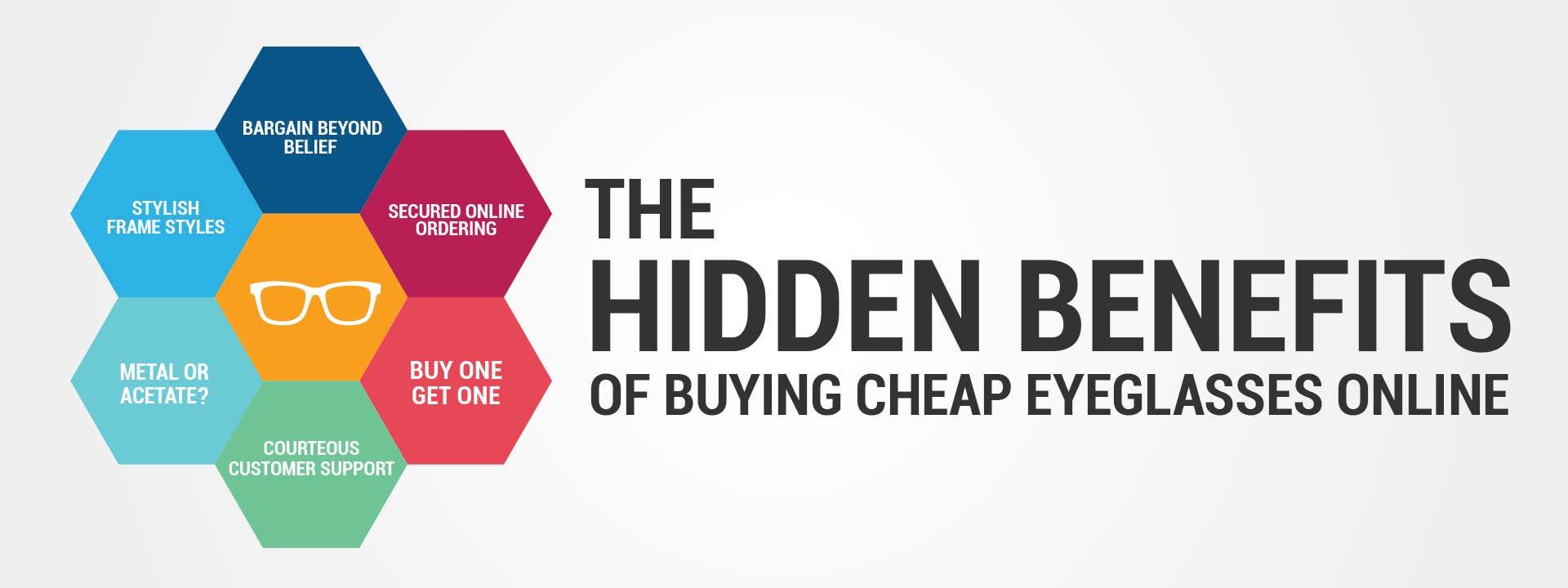 The Hidden Benefits of Buying Cheap Eyeglasses Online