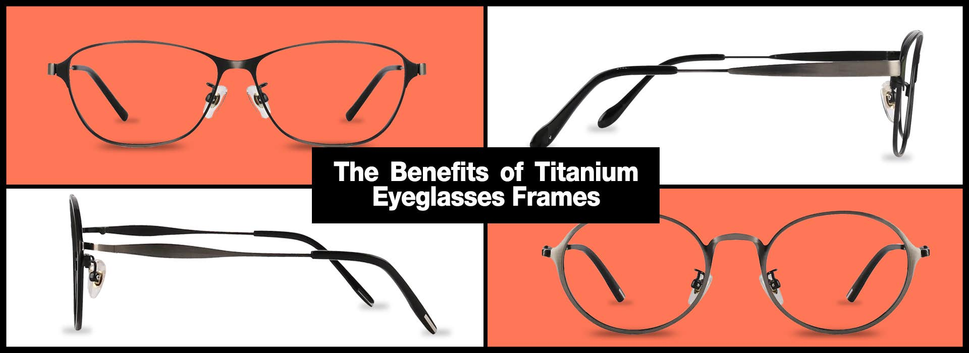 Benefits of Titanium Eyeglasses Frames - Goggles4u.com