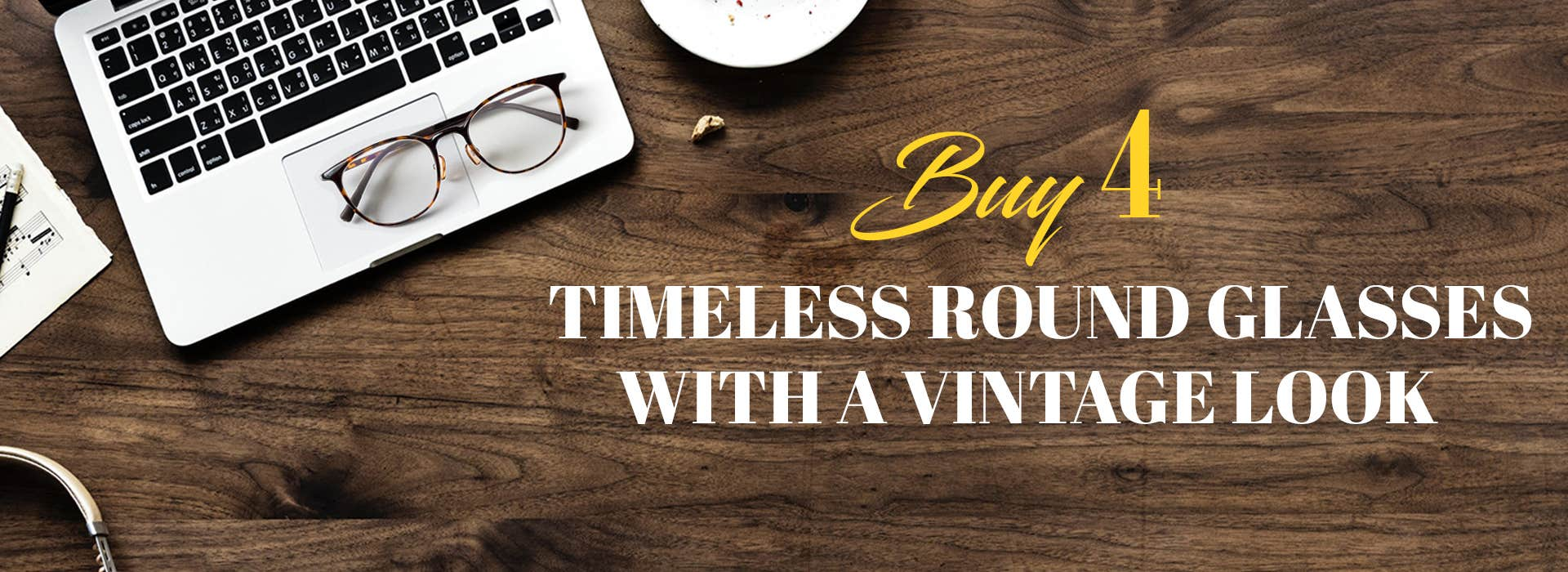 Buy 4 Timeless Round Glasses With A Vintage Look