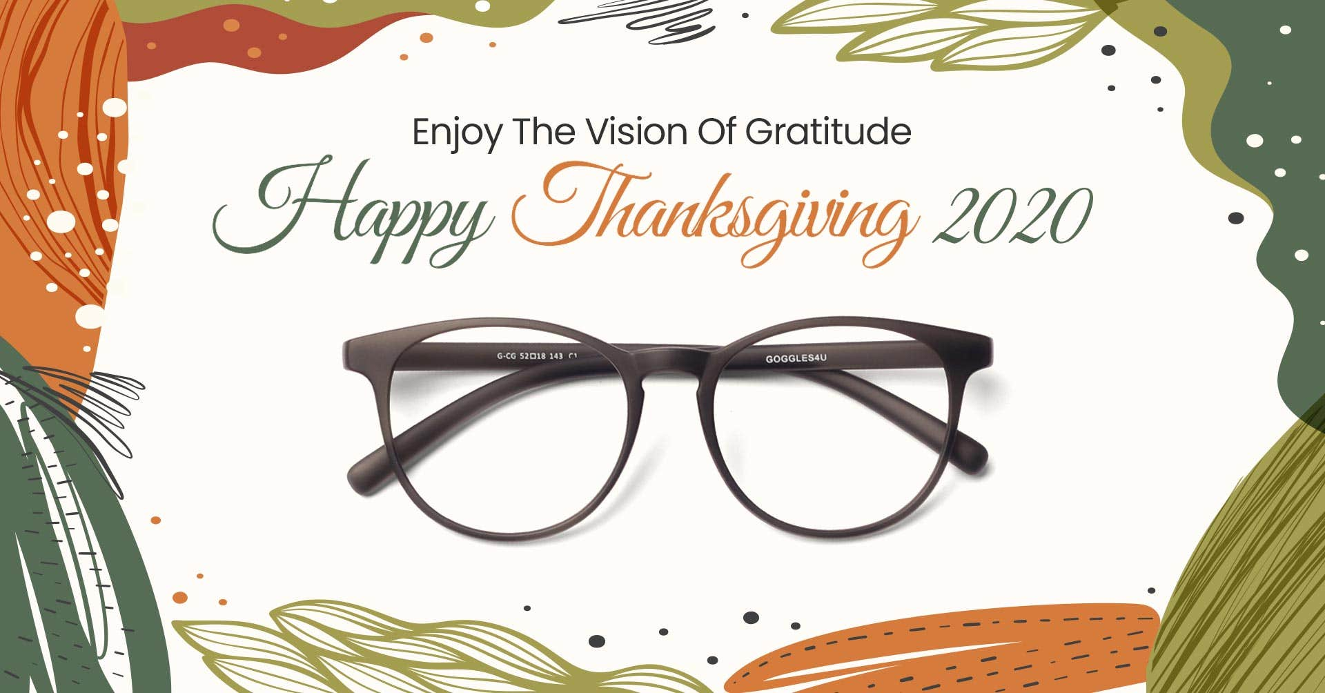 Enjoy The Vision Of Gratitude - Happy Thanksgiving 2020 From Goggles4U!