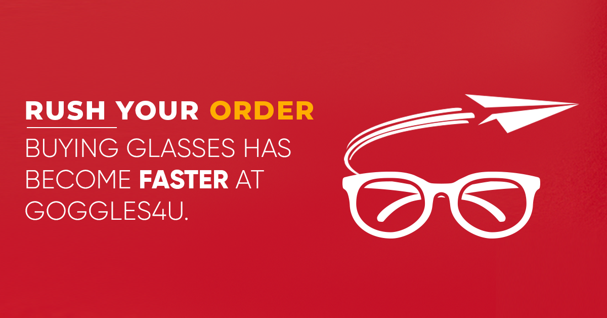 Rush Your Order - The Fastest Way To Buy Glasses Online