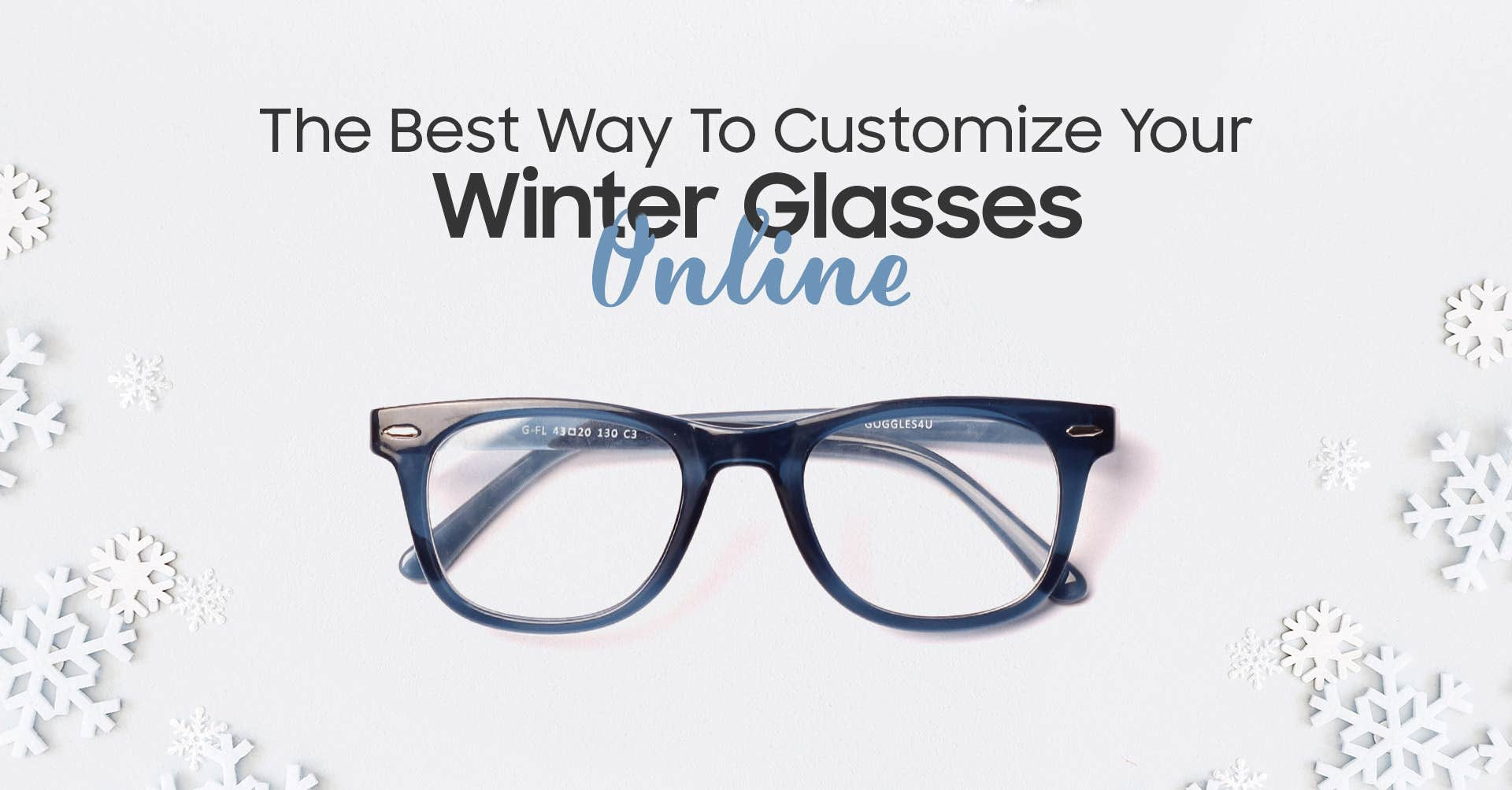 Explore The Most Essential Add Ons  For Your Winter Eyeglasses