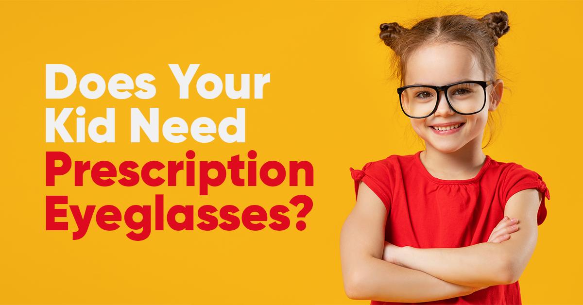 Does Your Kid Need Prescription Eyeglasses?
