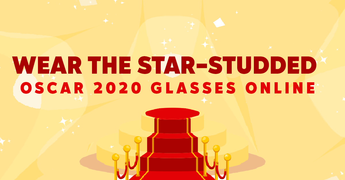 Wear The Star-Studded Oscar 2020 Glasses Online
