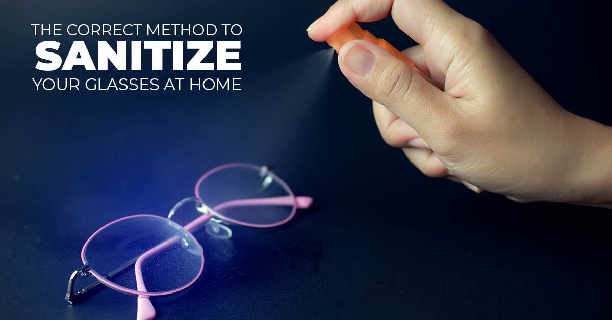 The Correct Method To Sanitize Your Glasses At Home