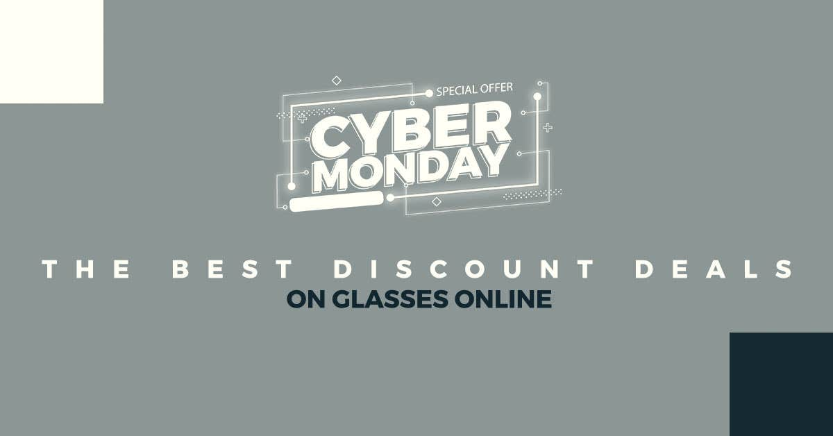 Cyber Monday: The Best Discount Deals On Glasses Online