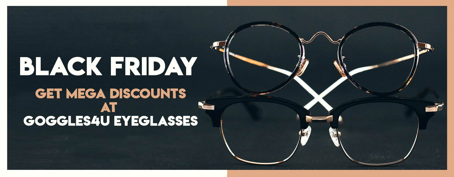 Black Friday: Get Mega Discounts at Goggles4U Eyeglasses
