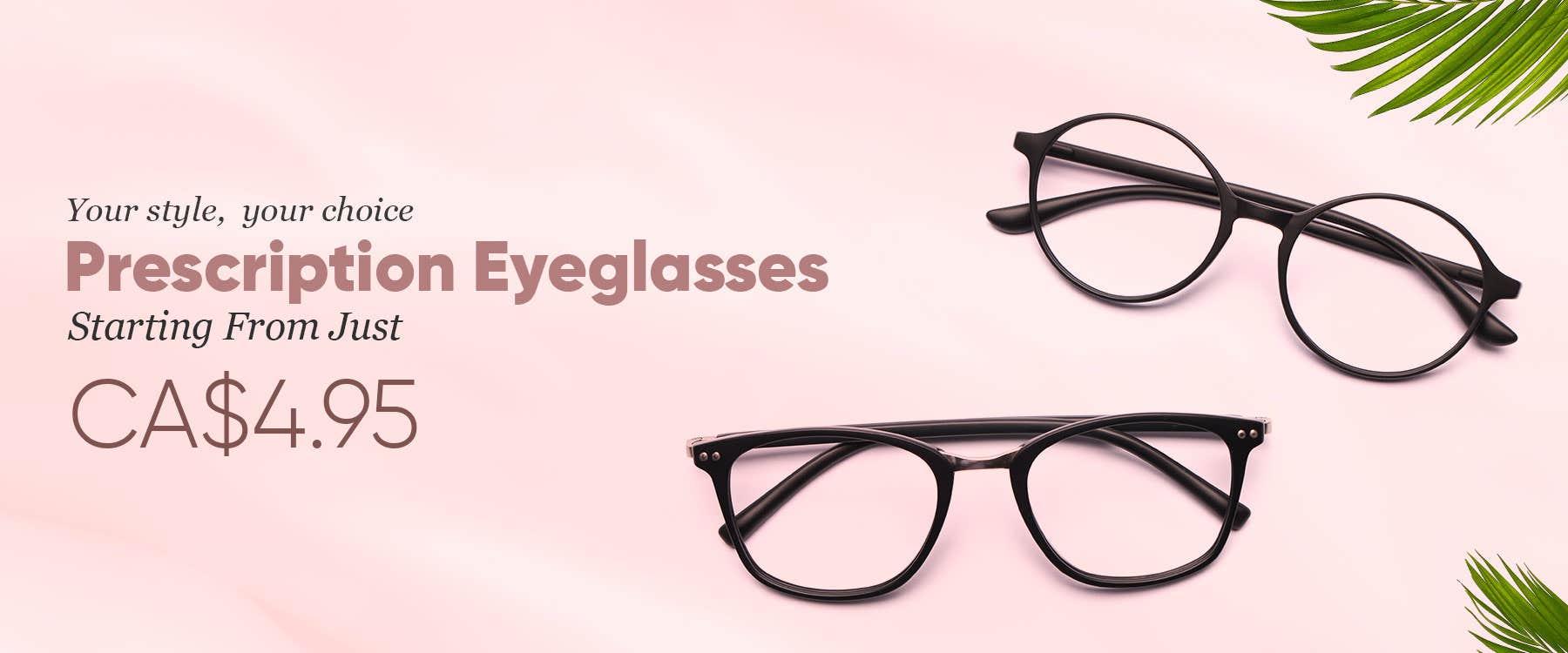 Prescription Eyeglasses Starting From Just CA$4.95