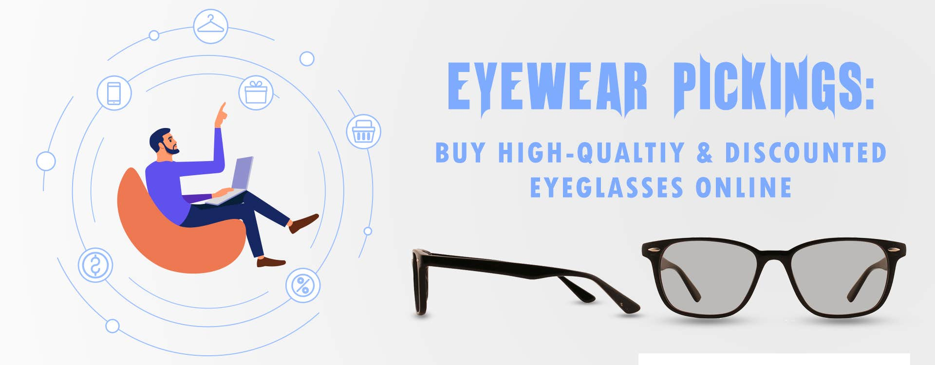 Eyewear Pickings: Buy High-Quality & Discounted Eyeglasses Online