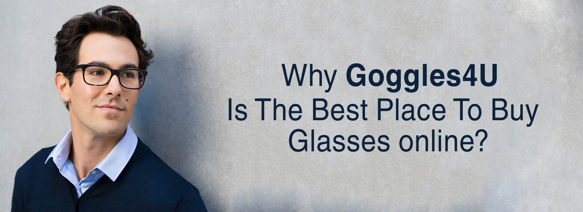 Why Goggles4U Is The Best Place To Buy Glasses Online?
