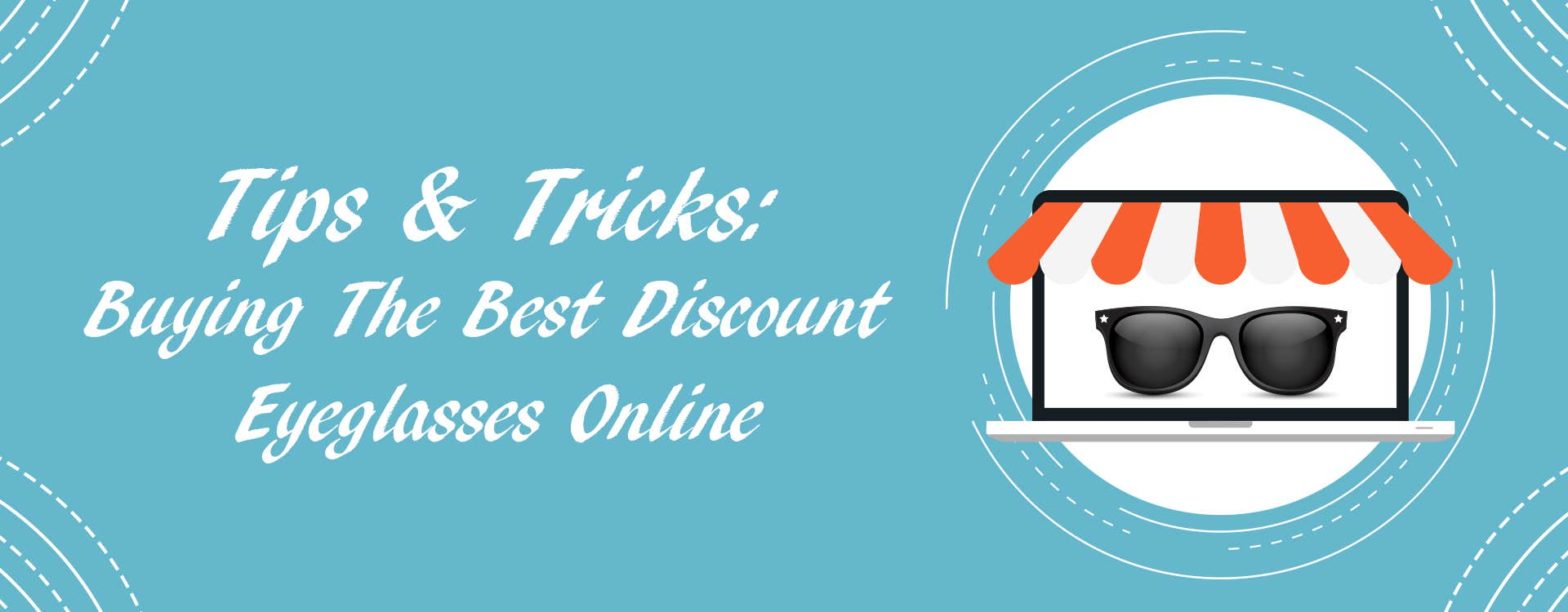 Tips & Tricks:  Buying The Best Discount Eyeglasses Online