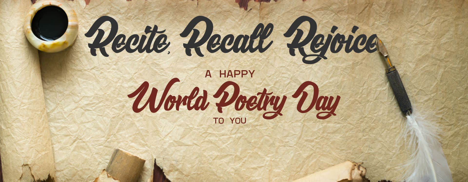 Recite, Recall & Rejoice - A Happy World Poetry Day To You