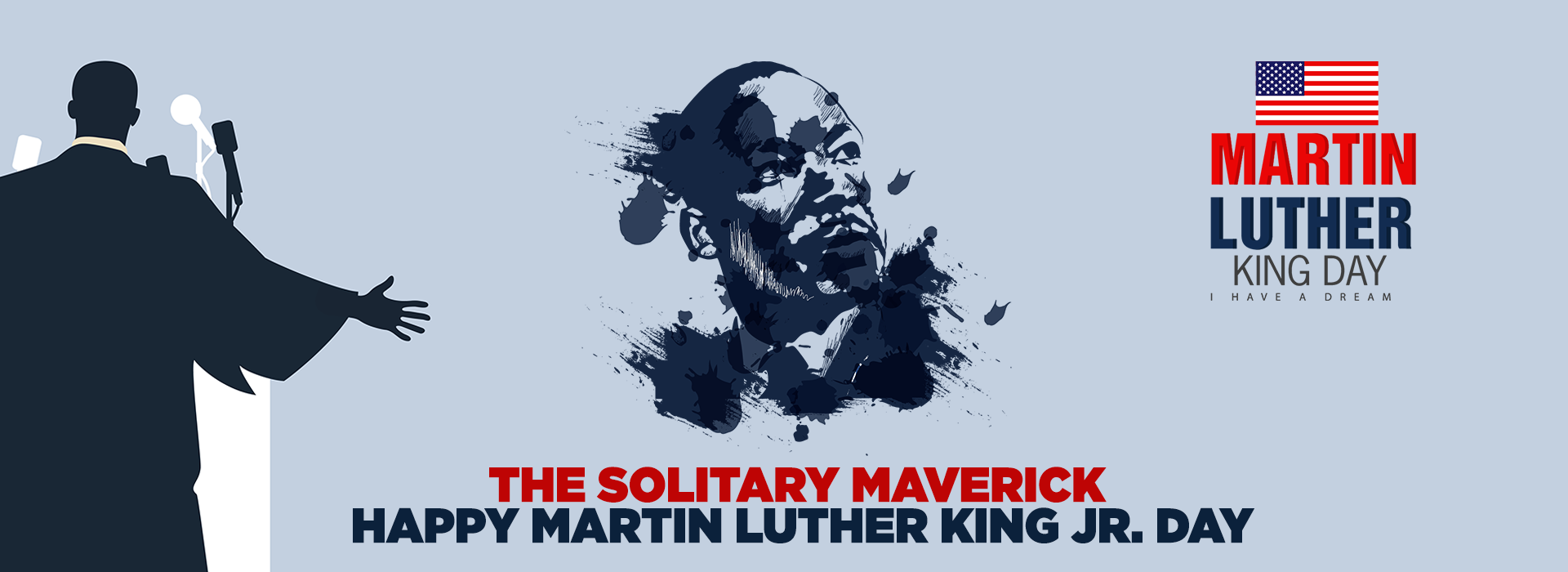The Solitary Maverick: Happy Martin Luther King Day